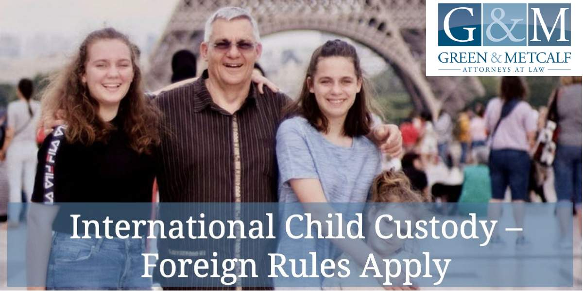 International Child Custody - Foreign Rules Apply