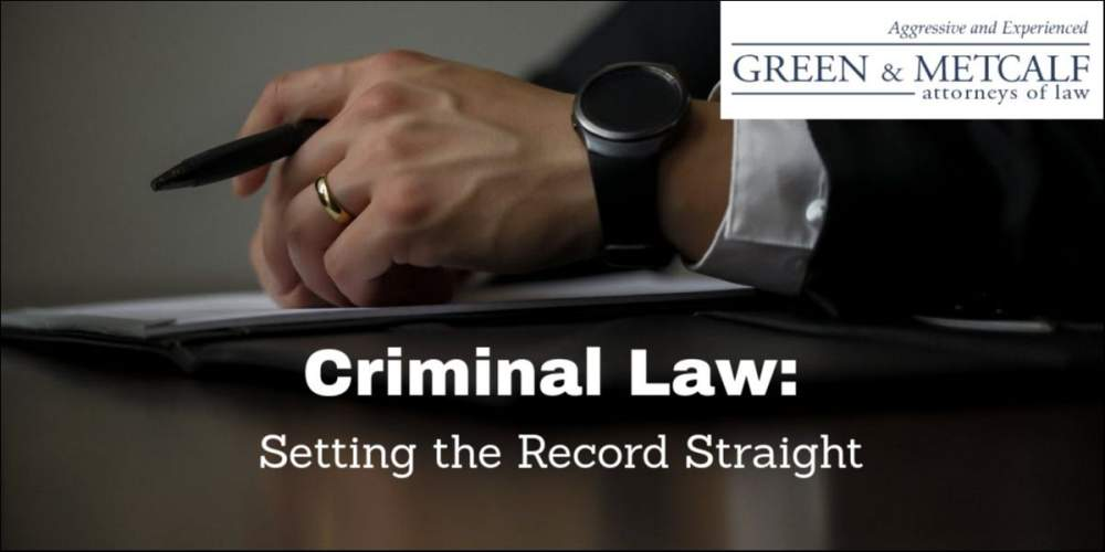 Criminal Law: Setting the Record Straight