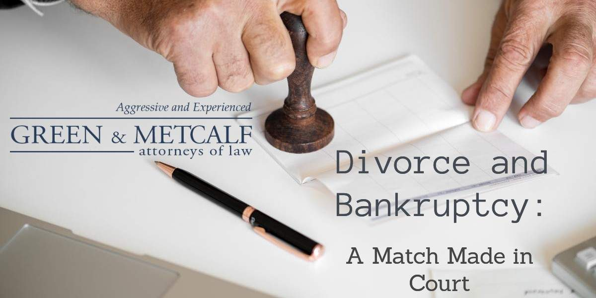 Divorce and Bankruptcy: A Match Made in Court