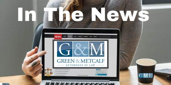 Green, Metcalf & Lazan - Attorneys At Law | In the News