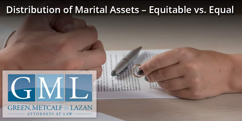 Distribution of Marital Assets – Equitable vs. Equal