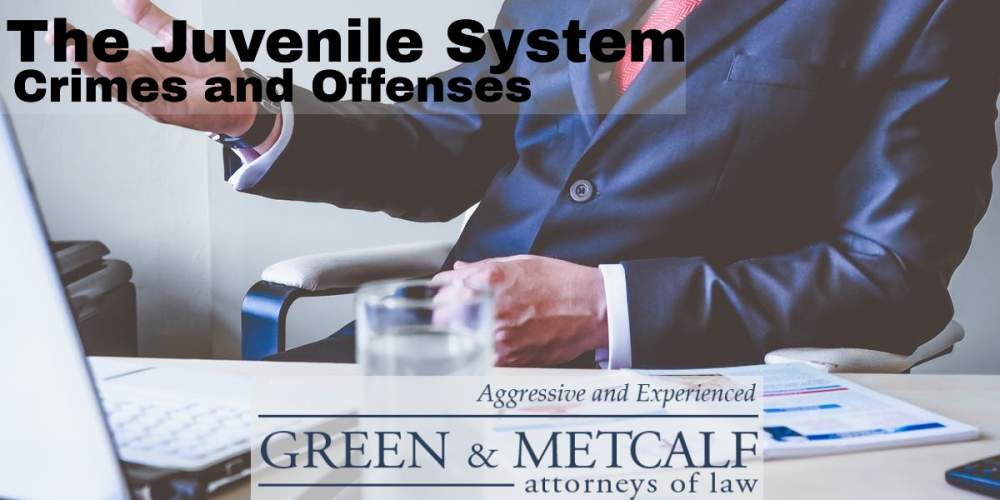 The Juvenile System – Crimes and Offenses
